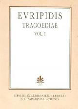 Euripidis tragoediae, vol. I (Ευριπίδου τραγωδίαι, τόμος Α')