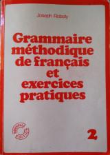 Grammaire méthodique de français et exercices pratiques 2