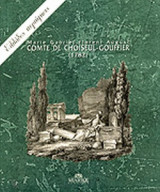 COMTE DE CHOISEUL-GOUFFIER: ΕΛΛΑΔΟΣ ΠΕΡΙΗΓΗΣΙΣ (1782)