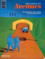 First Certificate Avenues Revised Edition Student's Book