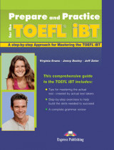 Prepare and Practice for the TOEFL IBT Student's Book (international)