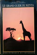 Le Grand Guide du Kenya