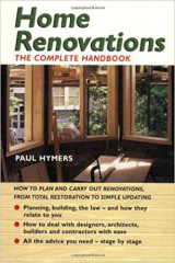 Home renovations - The complete handbook
