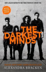 The Darkest Minds NOW A MAJOR MOTION PICTURE, WITH PHOTOS INSIDE