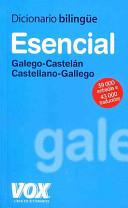 Diccionario esencial galego-castelán, castellano-gallego