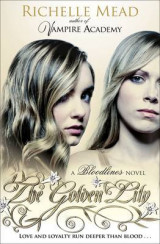 The Bloodlines: The Golden Lily (book 2)