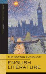 The Norton Anthology of English Literature v. 2 Romantic Period Through the Twentieth Century