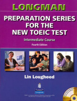 Longman Preparation Series for the New TOEIC Test: Intermediate Course (with Answer Key), with Audio CD and Audioscript Intermediate Course (with Answer Key), with Audio CD and Audioscript