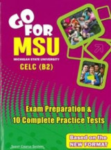 Go For MSU Celc B2: Student's Book 10 comlete practice tests