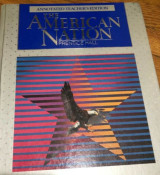 The American Nation [Annotated Teacher's Edition]