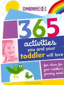 365 Activities You and Your Toddler Will Love