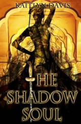 The Shadow Soul, A Dance of Dragons 1