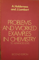 Problems and Worked Examples in Chemistry to Advanced Level