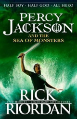 Percy Jackson and the Sea of Monsters (Book 2) Bk. 2 Percy Jackson and the Sea of Monsters (Book 2)
