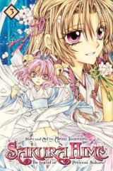 Sakura Hime: The Legend of Princess Sakura , Vol. 3 3 The Legend of Princess Sakura