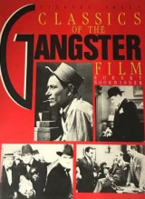 Classics of the Gangster Film