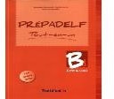Prepadelf B1 Tout-En-Un Ecrit & Oral Methode New Edition