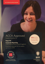 ACCA P2 Corporate Reporting (International & UK): Practice & Revision Kit for exams up to June 2015