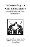 Understanding the Caro-Kann Defense