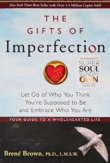 The Gifts Of Imperfection, The: