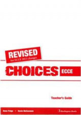 Choices ECCE Teacher's Book Guide 2013 Revised