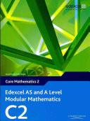Edexcel AS and A Level Modular Mathematics C2