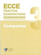 ECCE Practice Examinations 3 Companion 2013 new edition
