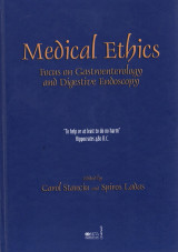 Medical Ethics, Focus on Gastroenterology and Digestive Endoscopy, Edited by Carol Stancin and Spiros Ladas