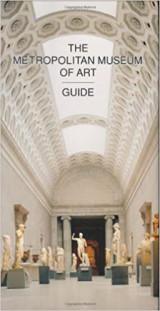 The Metropolitan Museum of Art Guide