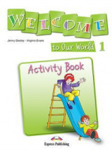 Welcome to Our World 1 Activity Book (Greece)