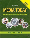 Media Today, Third Edition, 2010 Update